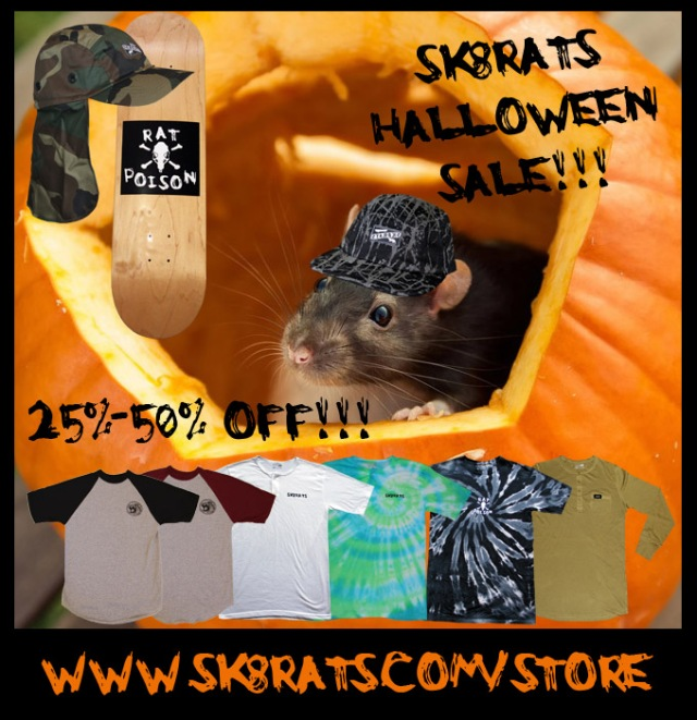 SK8RATS Halloween Sale Going On Now!!!