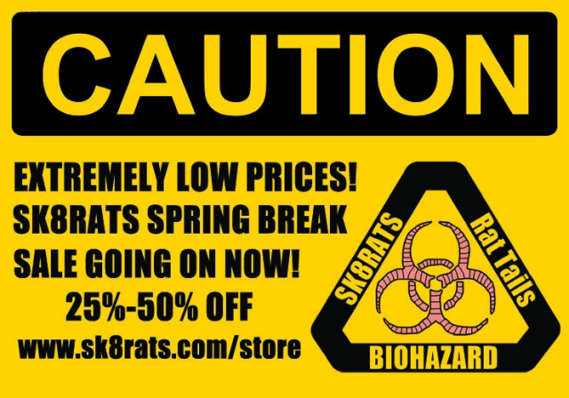 SK8RATS Spring Break Sale 2017 Ad Store